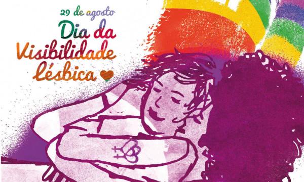 Dia da Visibilidade Lésbica: Combinamos de resistir e não morrer