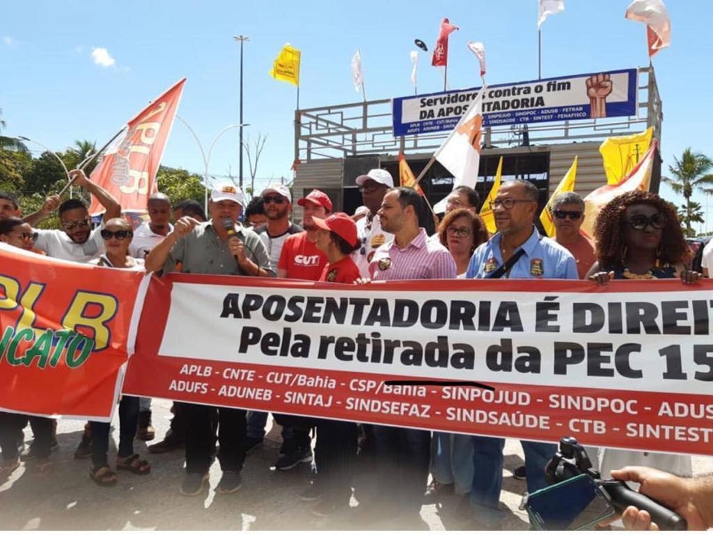 CTB-Bahia participa de protesto contra Reforma da Previdência estadual