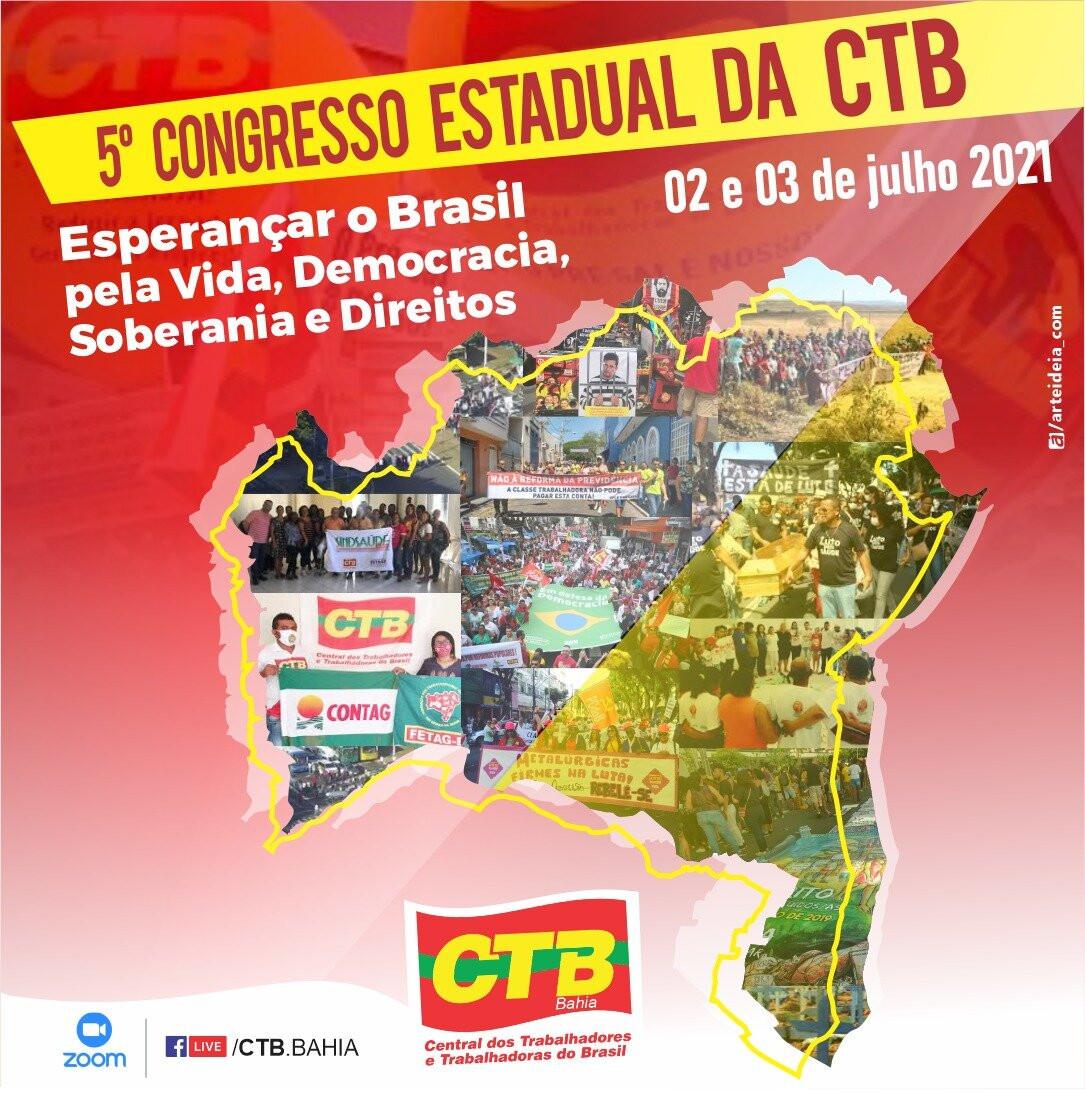O Congresso Estadual da CTB será realizado nos 2 e 3 de julho–acesse o documento base do congresso