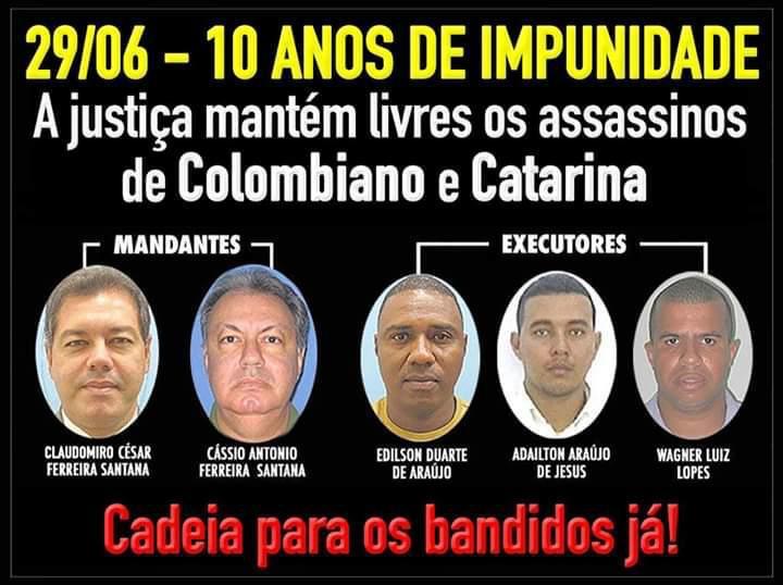 Assassinatos de Colombiano e Catarina Uma década de impunidade