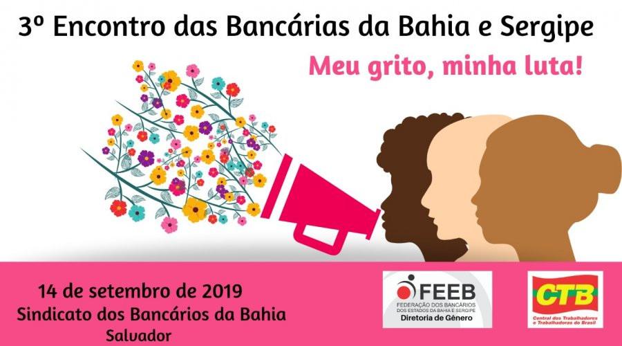 Bancárias da Bahia e Sergipe realizam encontro em Salvador