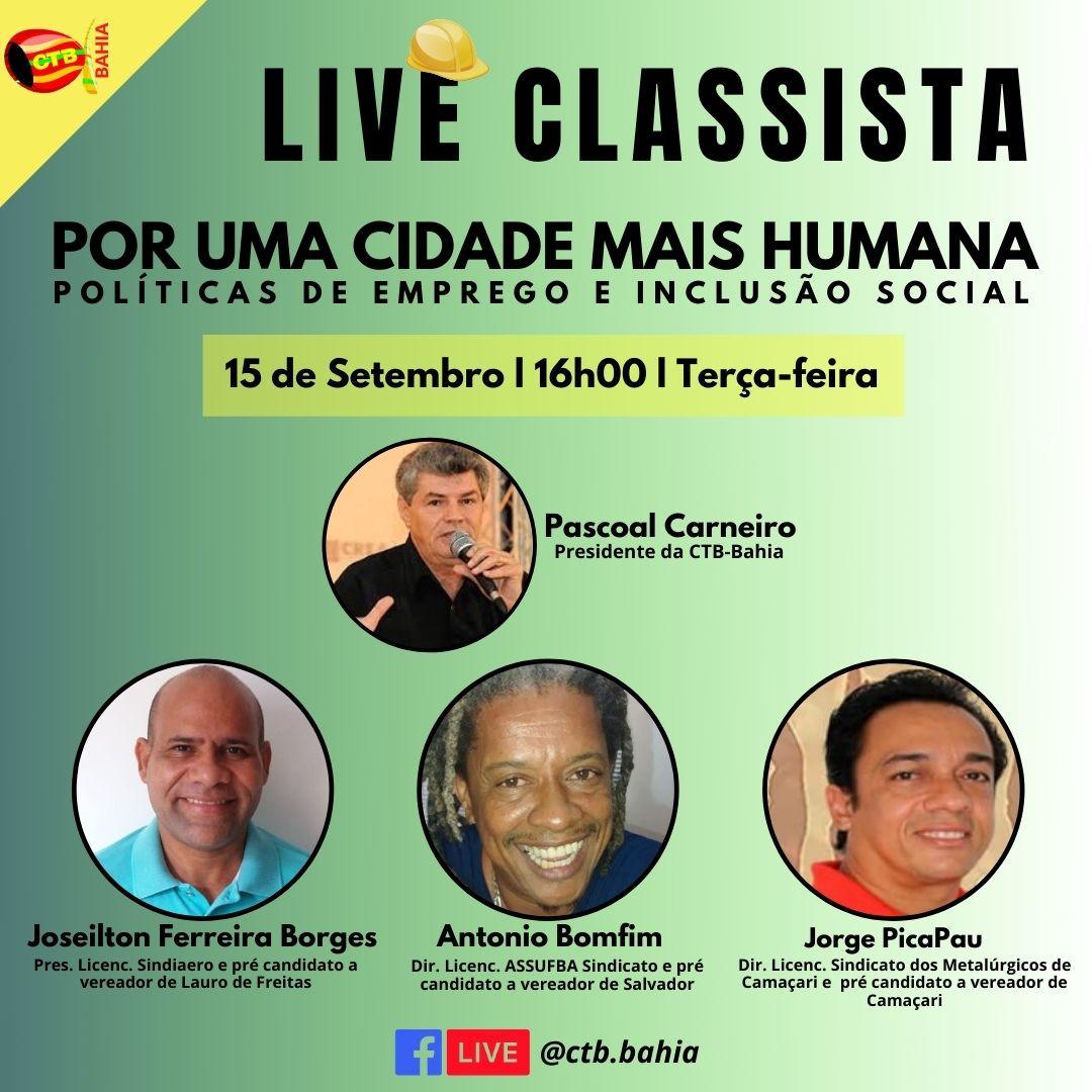 """Live classista l traz para discussão: Por uma Cidade mais Humana- Políticas de Emprego e Inclusão Social""""."""