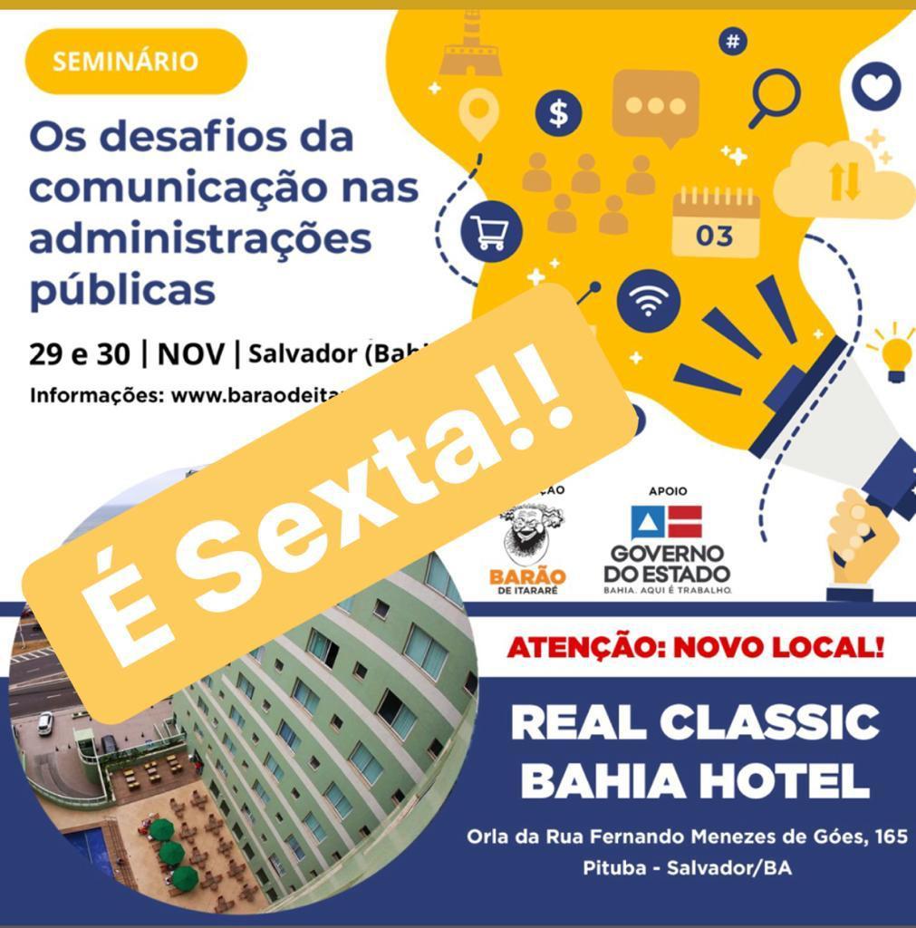 """Seminário """"Os desafios da comunicação nas administrações públicas"""", acontece na próxima sexta-feira em Salvador"""