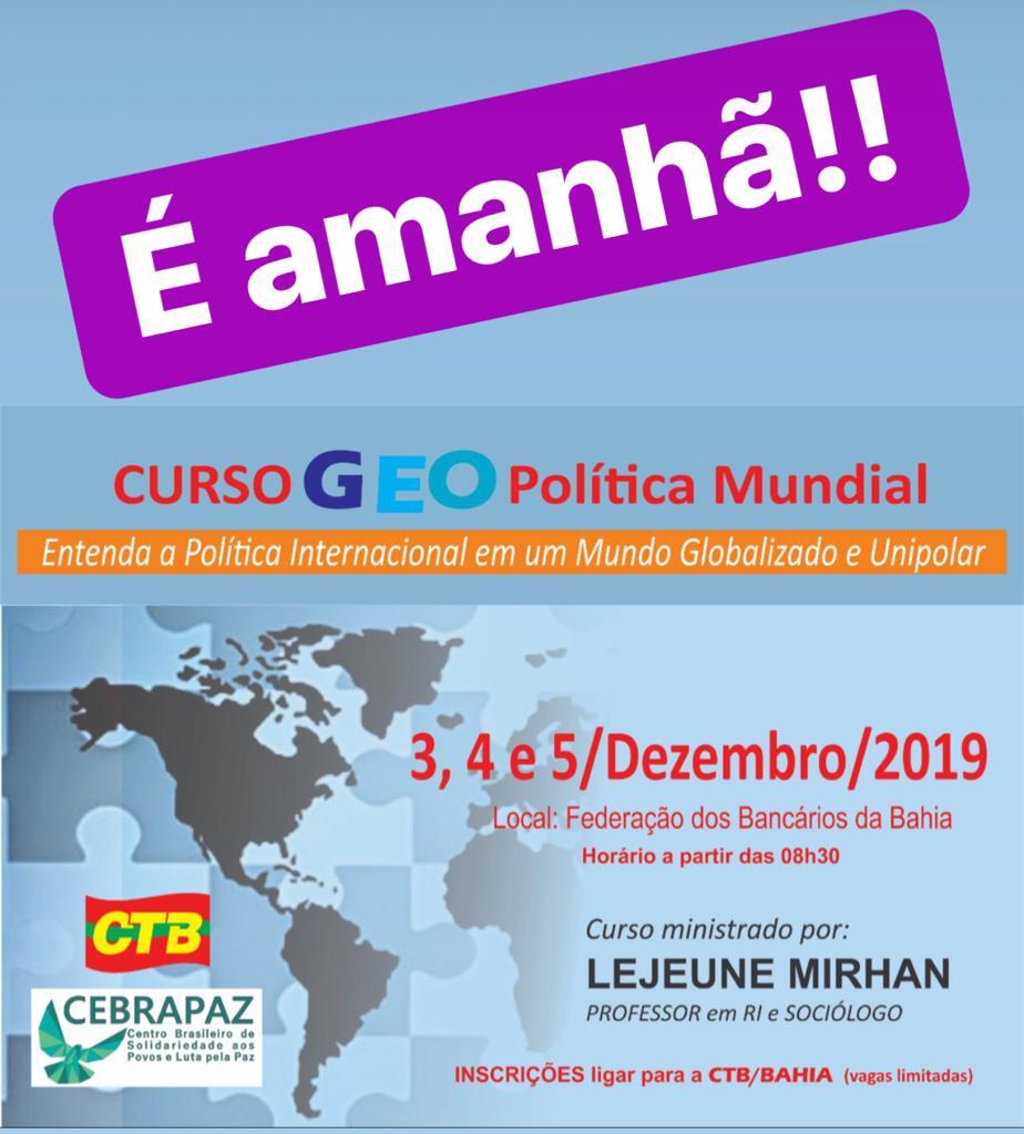 CTB-Bahia e CEBRAPAZ  realizam curso de Geopolítica em Salvador