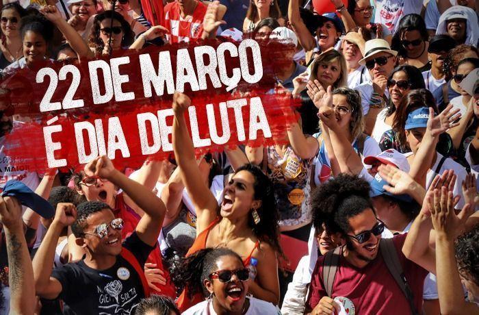 22 de março – Todos nas ruas contra a Reforma da Previdência