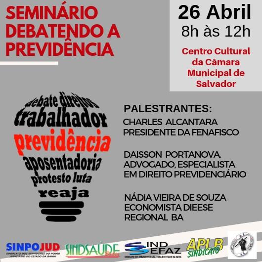 """Servidores públicos realizam seminário """"Debatendo a Previdência"""" dia 26"""