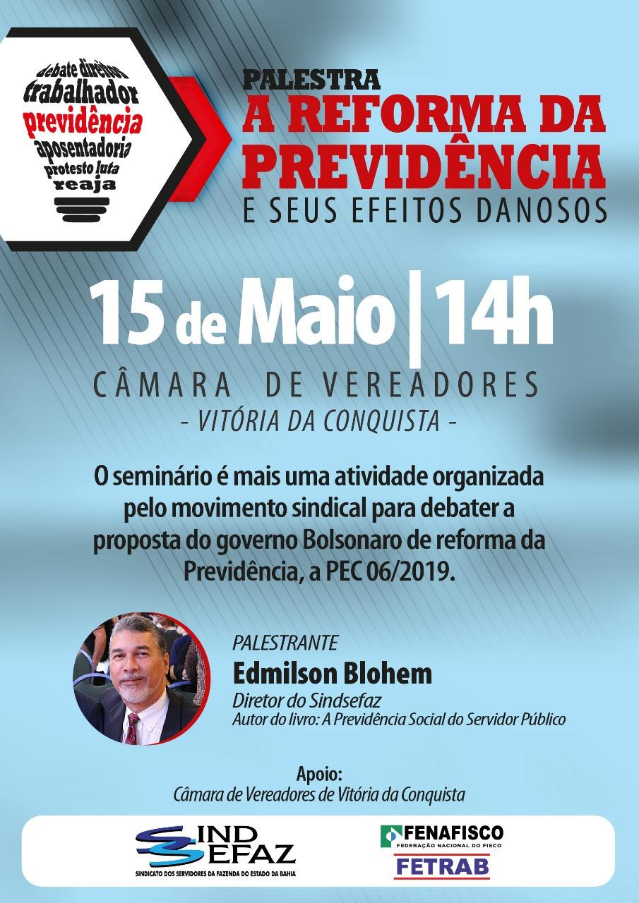 """""""Reforma da Previdência e seus efeitos danosos"""" será tema de palestra em Vitória da Conquista"""