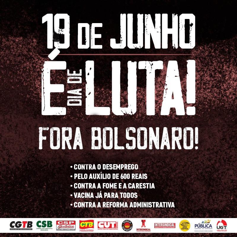 Com mobilização na sexta, centrais intensificam preparativos para atos da campanha Fora Bolsonaro no sábado