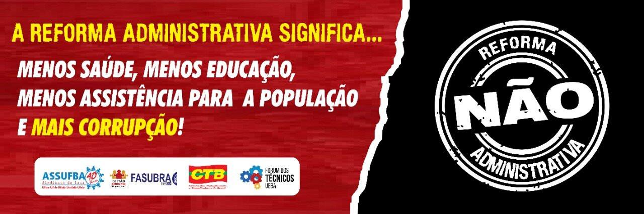 Campanha contra a Reforma Administrativa leva outdoors para toda a Bahia